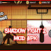 [150 MB] Download Shadow Fight 2 Mod Apk 2019 Version Free Download For Android Pie,Oreo,Nougat