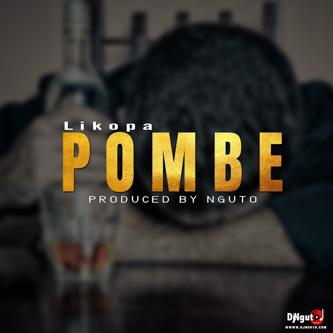 Likopa - Pombe Tamu | Free Download