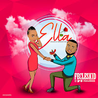 MP3 DOWNLOAD, SONG, MUSIC, FECLESKID, ELLA, FECLESKID ELLA , DOWNLOAD HERE,  SONG DOWNLOAD, NAIJA MUSIC, 9JAMUSIC DOWNLOAD, ENTERTAINMENT, REASON AM BY FECLESKID , ELLA BY FECLESKID, ELLA MUSIC, DOWNLOAD FECLESKID ELLA MUSIC, ELLA MP3, FECLESKID MP3, fecleskid ella mp3 download