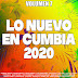 LO NUEVO EN CUMBIA 2020 - VOL 7