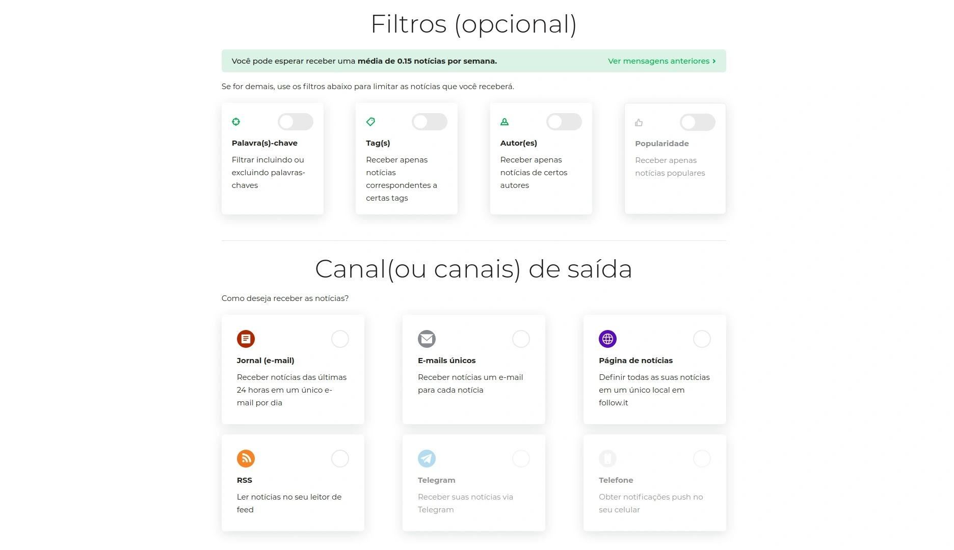 Opções de filtros e Canais de saída do follow.it