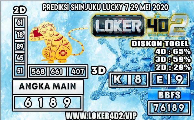 PREDIKSI TOGEL SHINJUKU LUCKY 7 LOKER4D2 29 MEI 2020