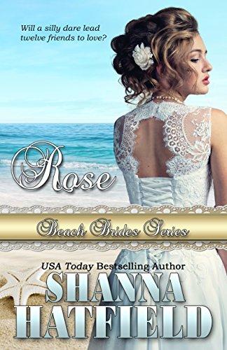 Rose (Beach Brides Book 9) by Shanna Hatfield