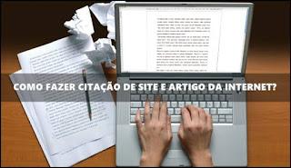 Como fazer citação de site e artigo da internet