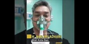 Pesan Terakhir Walikota Banjarbaru Sebelum Meninggal: Jangan Anggap Enteng Covid-19