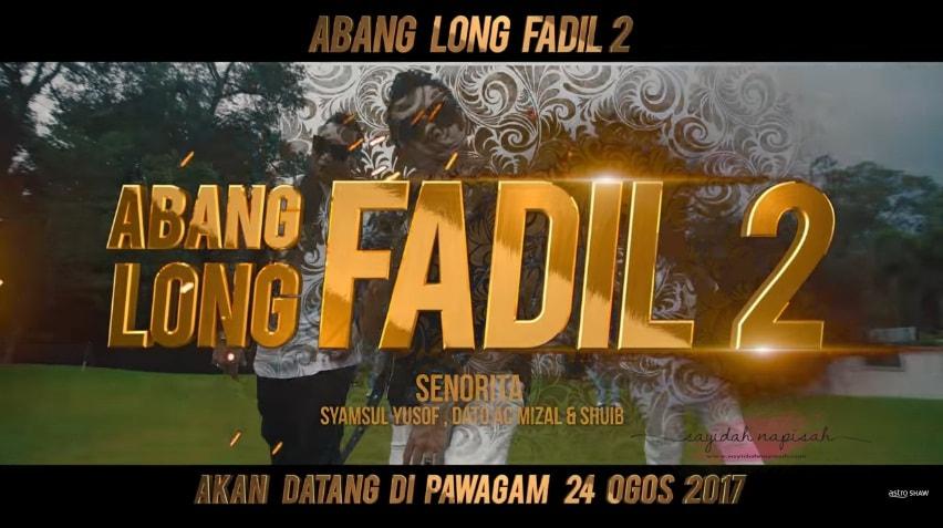 OST Abang Long Fadil 2 - SENORITA | Syamsul Yusof & Dato' AC Mizal Feat. Shuib