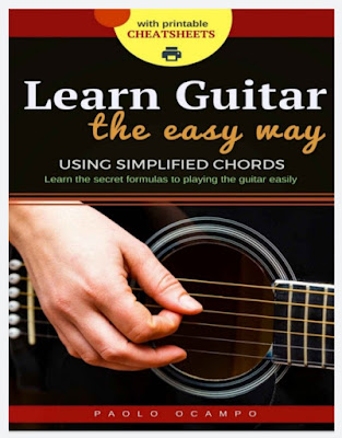 Learn Guitar the Easy Way The easy way to play guitar using simplified chords Paolo Ocampo