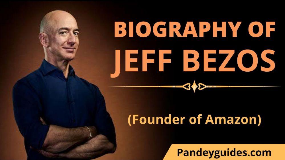 Biography of Jeff bezos