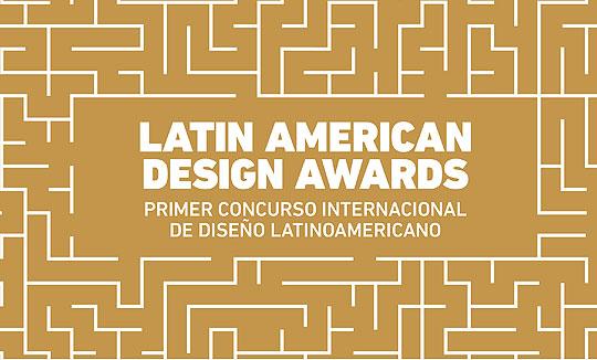 Primer concurso internacional de diseño latinoamericano - LADS Awards