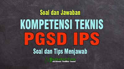 Contoh Soal Kompetensi Teknis PGSD IPS P3K