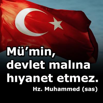 """""""Mü'min, devlet malına hıyanet etmez."""" Hz. Muhammed (sas), devlet malı, yetim malı, hadis, bayrak, türk bayrağı, devlet, kul hakkı, beytul mal, güzel sözler, özlü sözler, anlamlı sözler, günün sözü"""