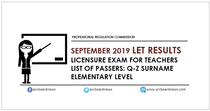 Q-Z Alphabetical Passers List: September 2019 LET Result Elementary