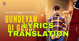 Gundeyan Di Gaddi Lyrics Meaning in Hindi (हिंदी) – R Nait