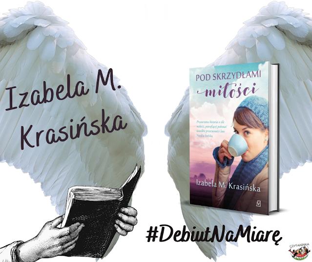 Debiut na miarę - Izabela M. Krasińska