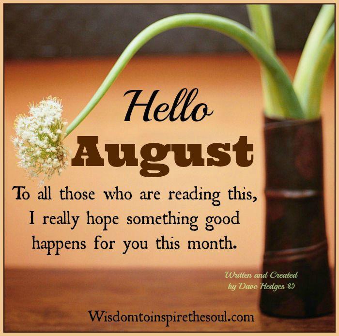 Lovely Hello August.