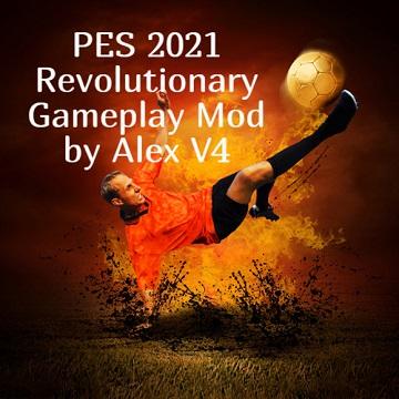 PES 2021 Revolutionary Gameplay Mod v4 by Alex