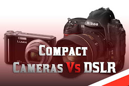 Compact Cameras Vs DSLRs: Photography Tips Strengths You Should Consider | blogpress.online