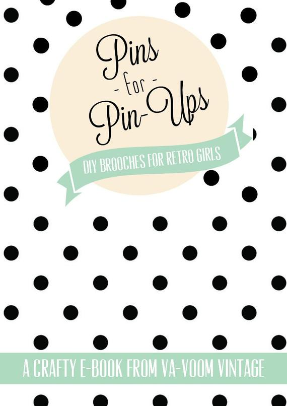 pins for pinups ebook vintage inspired brooches to make