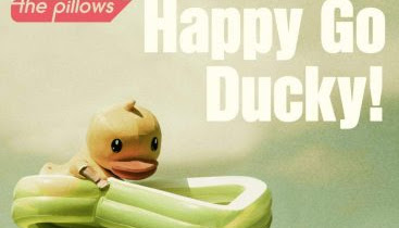 the pillows - Happy Go Ducky! (Single) / Ahiru no Sora OP