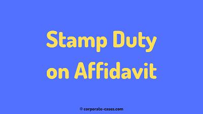stamp duty on affidavit state wise