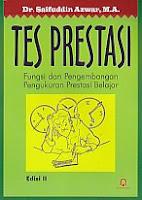 AJIBAYUSTORE  Judul : TES PRESTASI Pengarang : Dr. Saifuddin Azwar, MA. Penerbit : Pustaka Pelajar