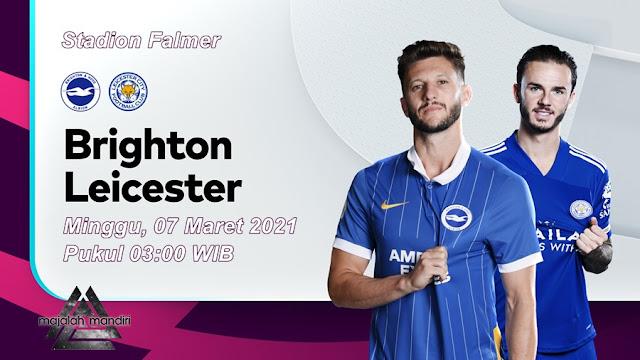 Prediksi Brighton Hove Albion Vs Leicester City