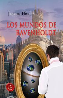 Libro Los mundos de Ravenholdt, de Juanma Hinojal - Cine de Escritor