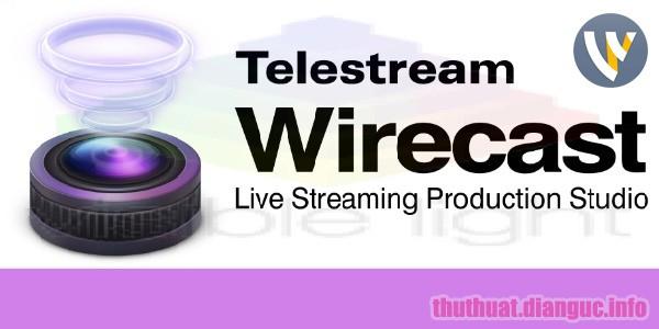 Download Telestream Wirecast Pro 12.2.0 Full Crack