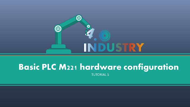 Membuat Project dan konfigurasi PLC M221