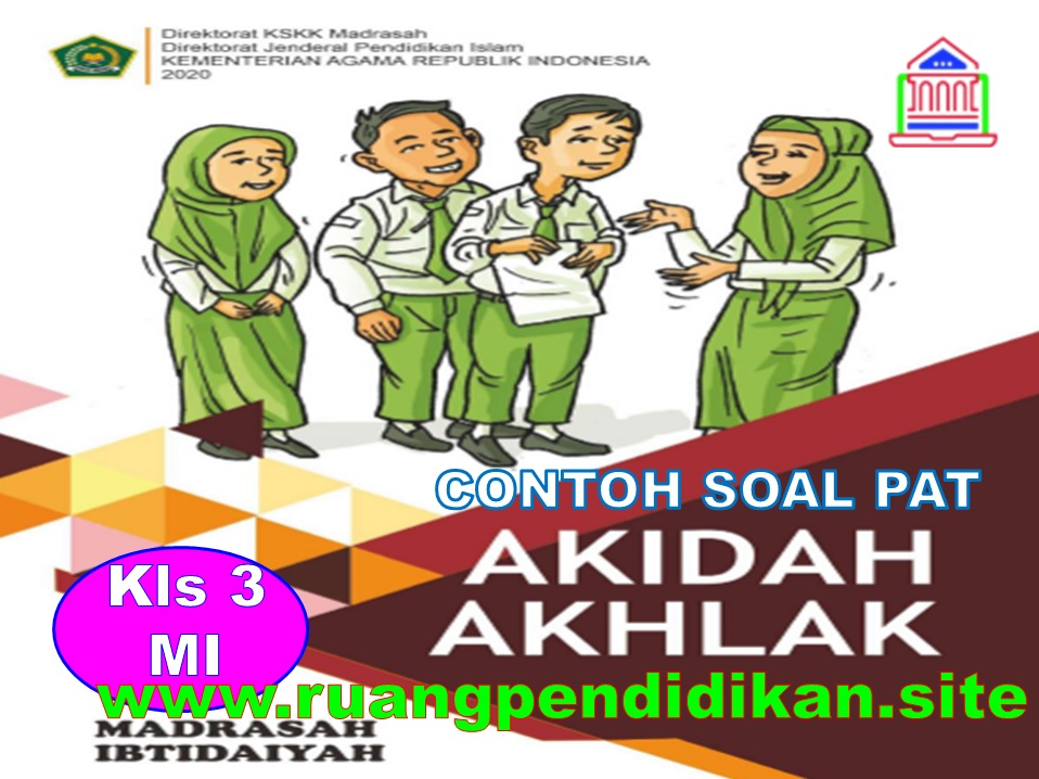 Soal PAT/UKK Akidah Akhlak