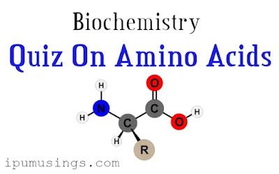 Biochemistry - MCQs on Amino Acids (#biochemistry)(#aminoacidsquiz)(#ipumusings)