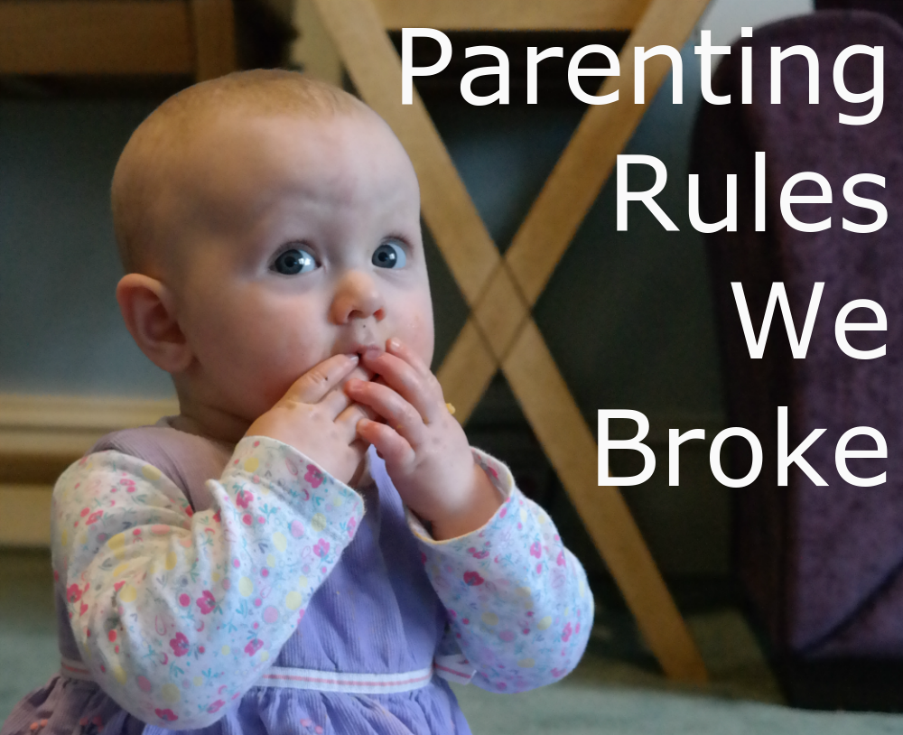 Parenting Rules We Broke