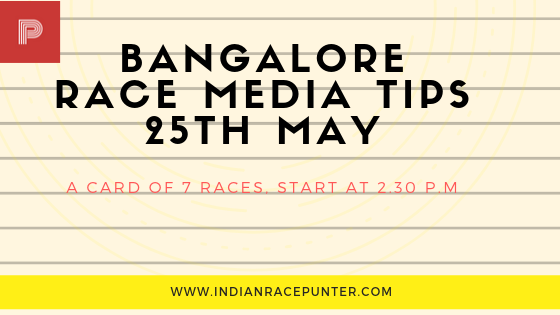 Bangalore Race Media Tips 25th May, trackeagle, racingpulse
