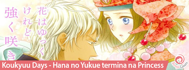 Koukyuu Days - Hana no Yukue termina na Princess
