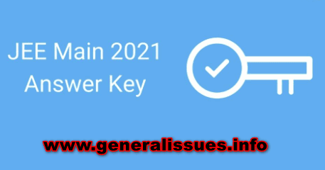 JEE Main Answer Key 2021 Official (OUT) – Question Paper 1 & 2 Objections, Responses