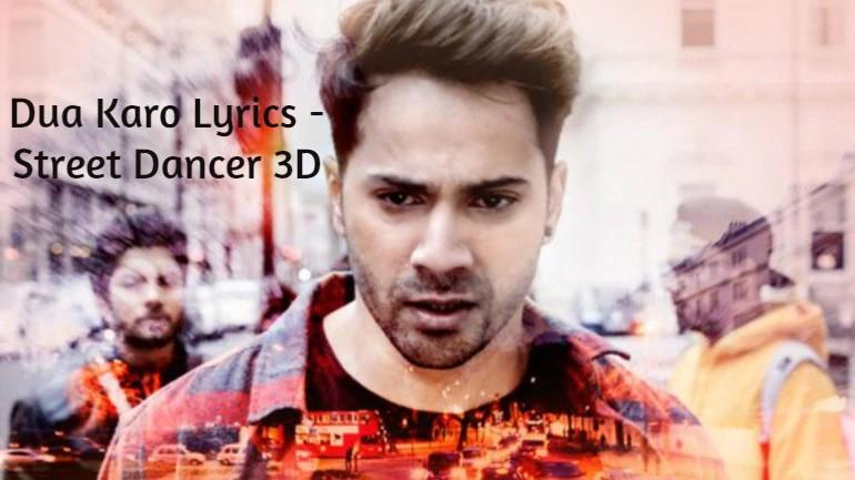 Dua Karo Lyrics - Street Dancer 3D