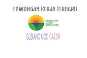 Loker PT Dhanistha Surya Nusantara Fresh Graduate Terbaru Agustus 2021