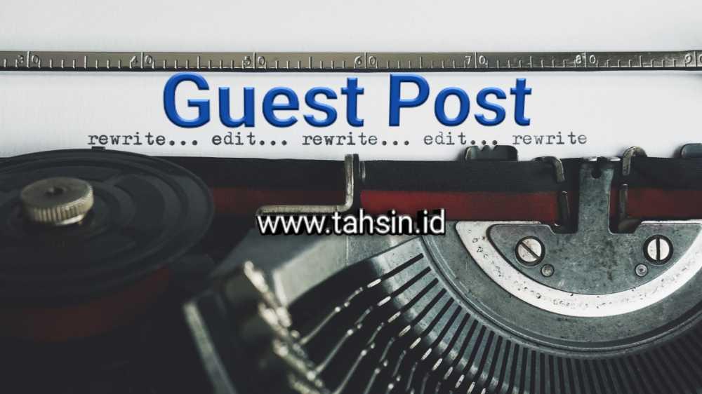 guestpost tahsin.id