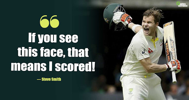 Steve Smith Motivational Quotes