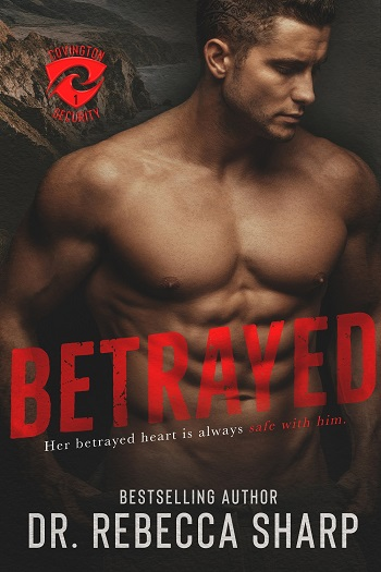 Betrayed by Dr. Rebecca Sharp.
