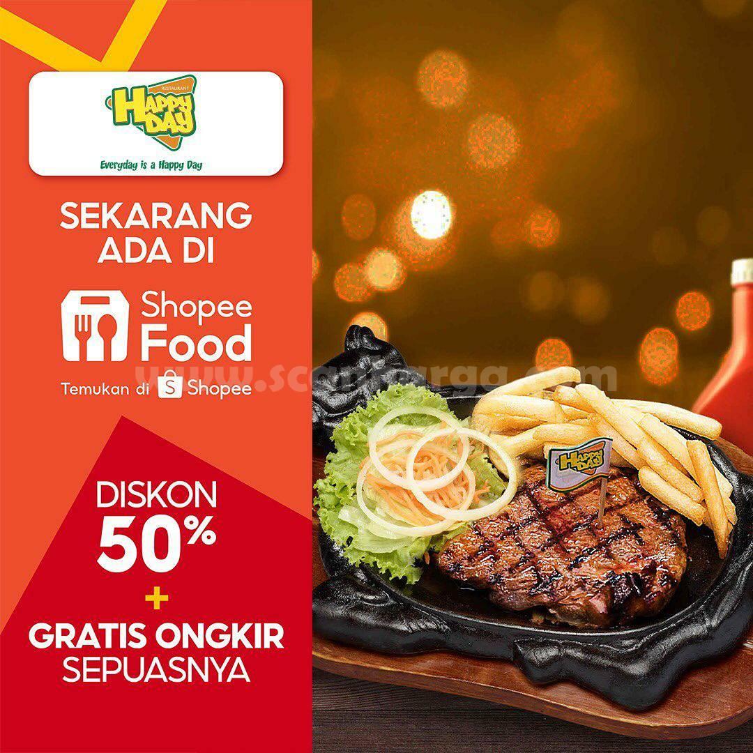 HAPPY DAY RESTO Promo DISKON 50% + GRATIS ONGKIR via ShopeeFood