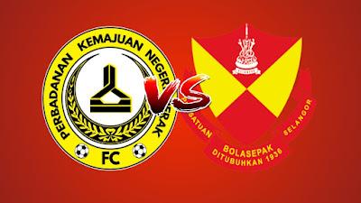 Live Streaming PKNP FC vs Selangor Liga Super 18 Mei 2019