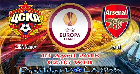 Prediksi Bola855 CSKA Moscow vs Arsenal 13 April 2018