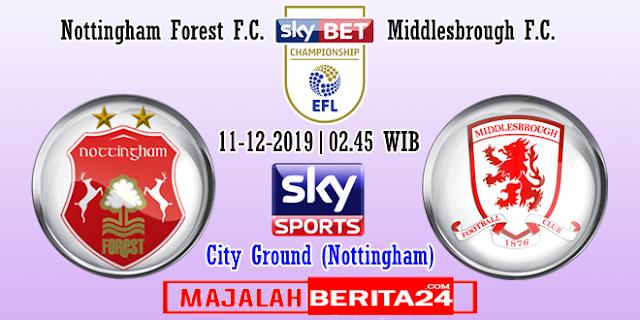 Prediksi Nottingham Forest vs Middlesbrough — 11 Desember 2019