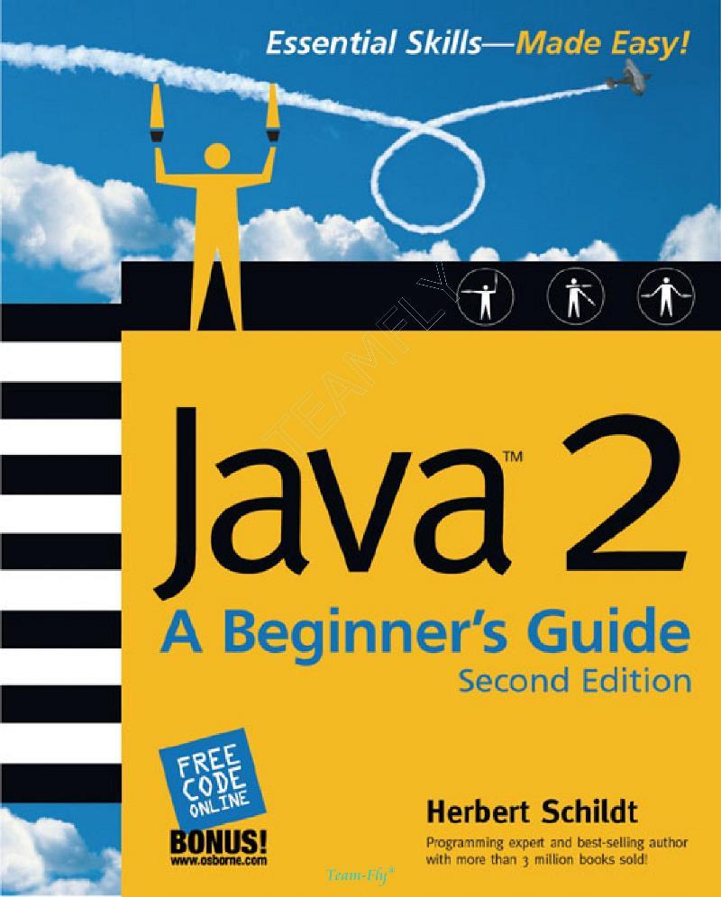 Java 2: A Beginner's Guide, 2nd Edition – Herbert Schildt