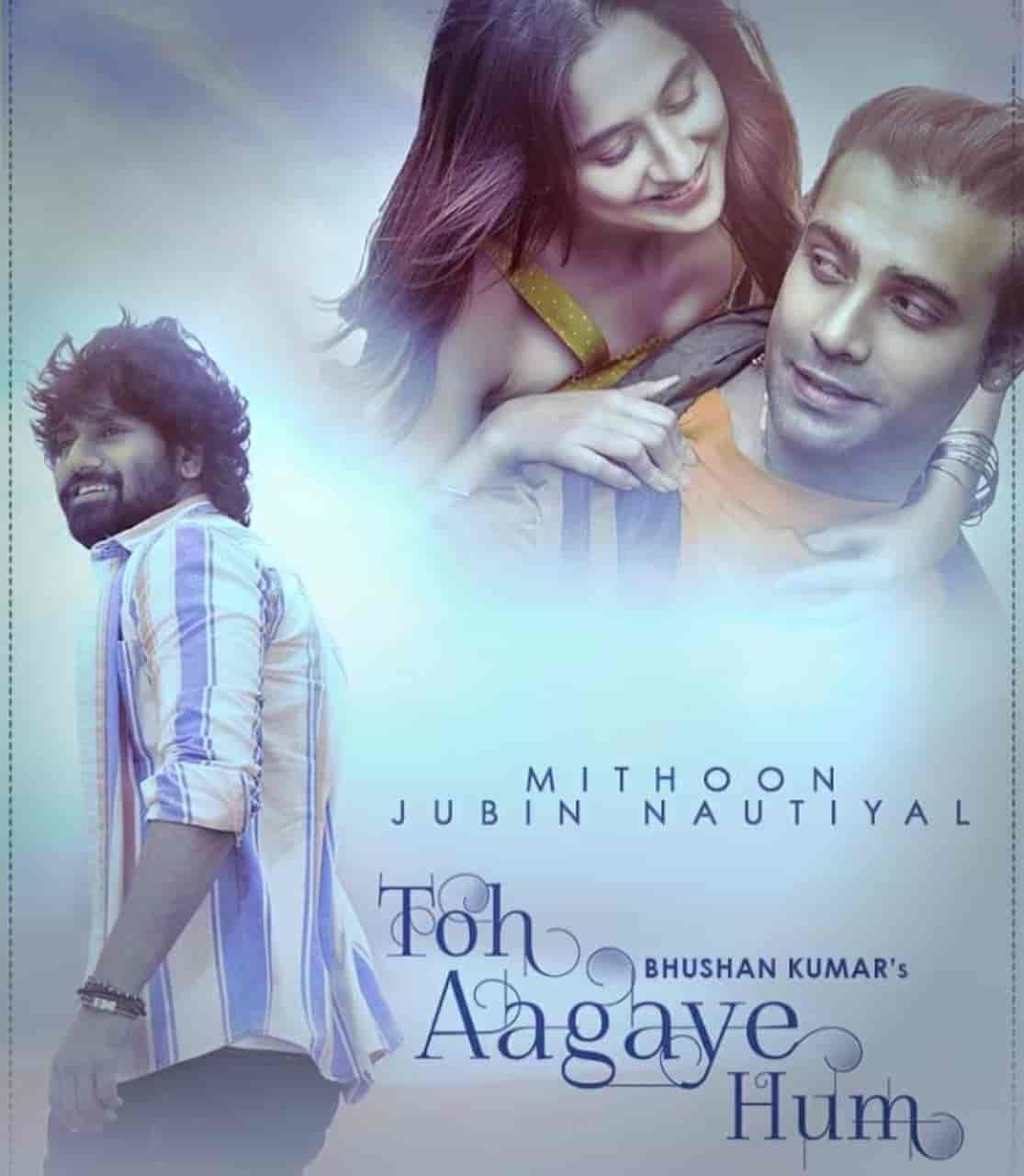 Toh Aagaye Hum Hindi Song Image Features Jubin Nautiyal And Sanjeeda Shaikh