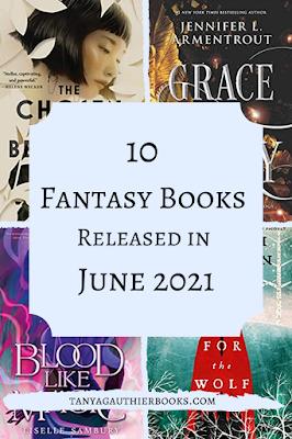 10 Fantasy Books Released in June 2021