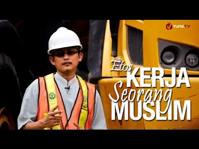 Etos Kerja Secara Islami