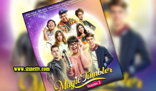 Magic Tumbler Season 3 Tayang 1 Agustus 2020
