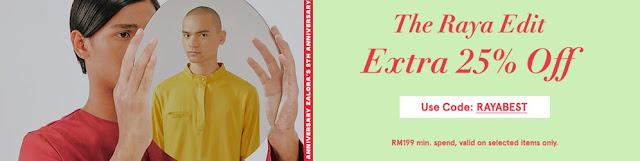 ZALORA RAYA PROMOTION (MALE) Extra 25% OFF Use Discount Code - 'RAYABEST'